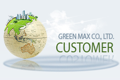GREEN MAX CO., LTD. CUSTOMER